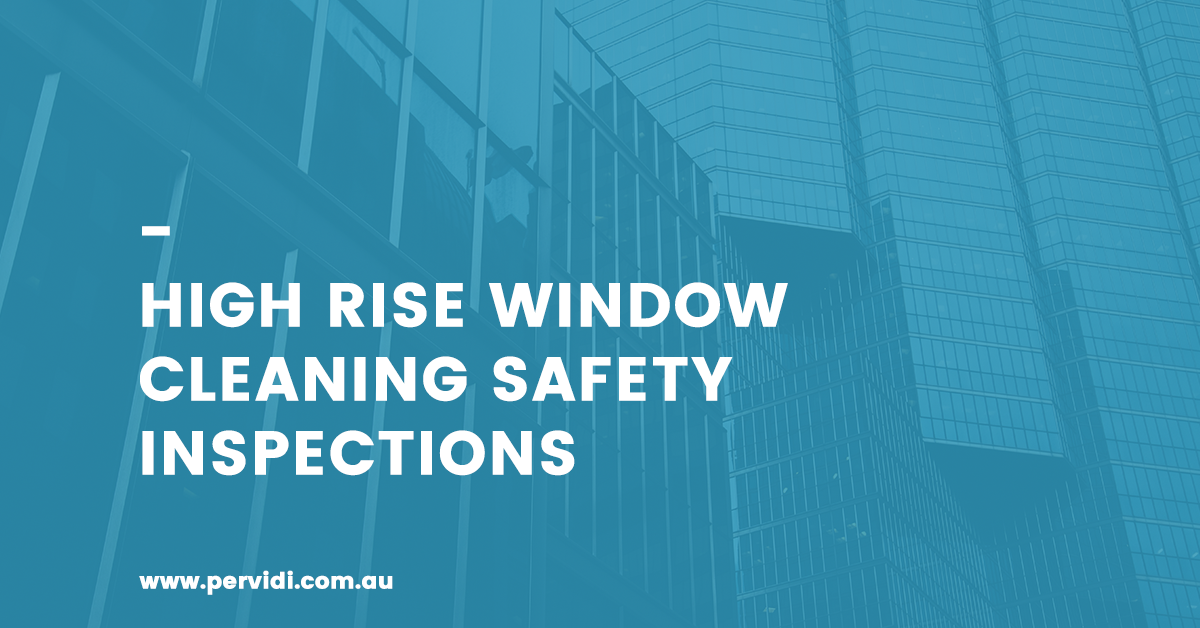 High rise window cleaning safety inspections